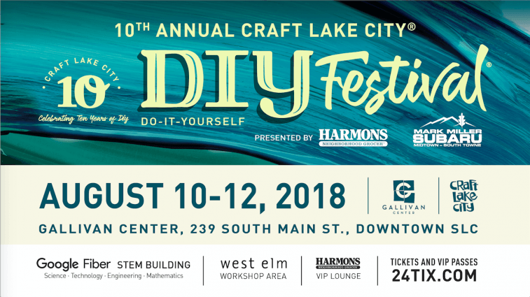 The 10th Annual Craft Lake City DIY Festival