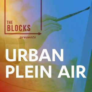 The Blocks SLC Presents Urban Plein Air