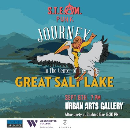 STEAMpunk Academy Presents: Journey to the Center of the Great Salt Lake