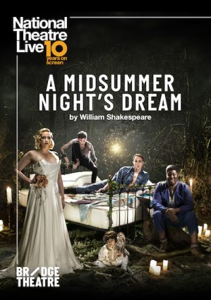 "National Theatre Live ""A Midwinter's Night Dream"""