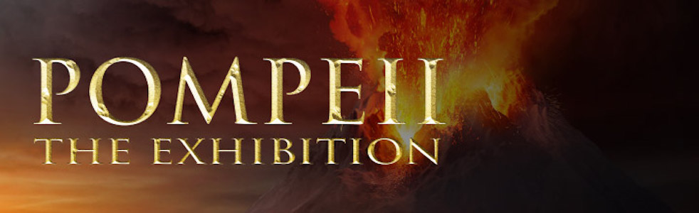 POMPEII: THE EXHIBITiON -CLOSED