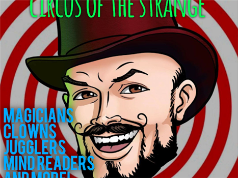Magic Show: Circus of the Strange -VENUE CLOSED