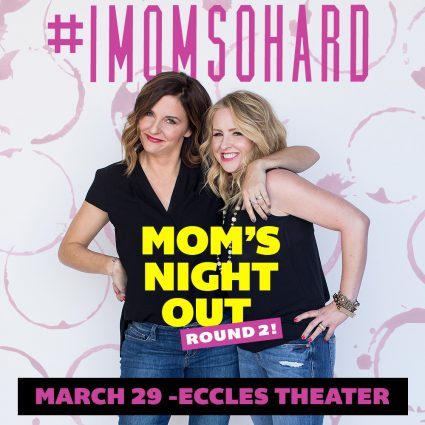 #IMOMSOHARD: Mom's Night Out Round 2- CANCELLED