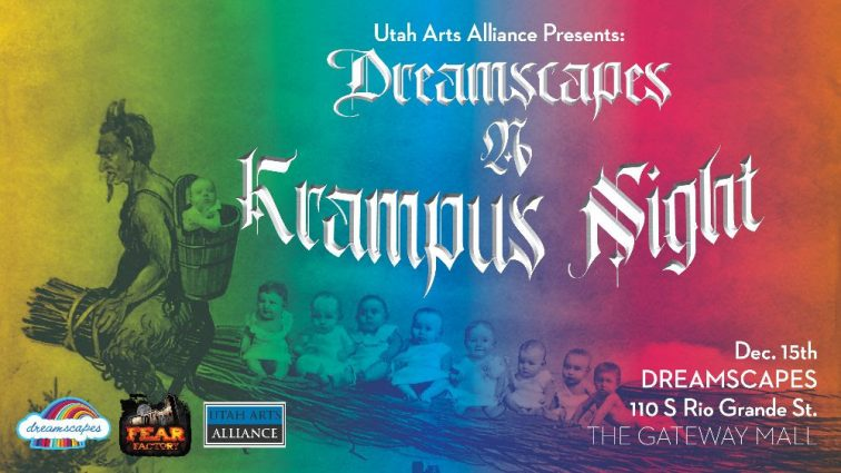 Dreamscapes & Krampus Night