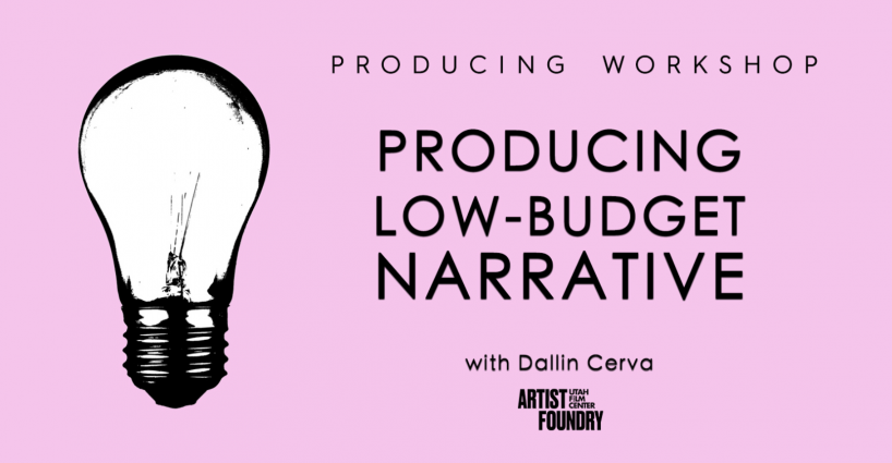 PRODUCING LOW-BUDGET NARRATIVE