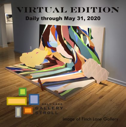 Salt Lake Gallery Stroll (Virtual Edition)
