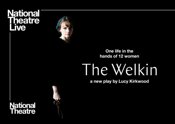 "National Theatre Live ""The Welkin"""
