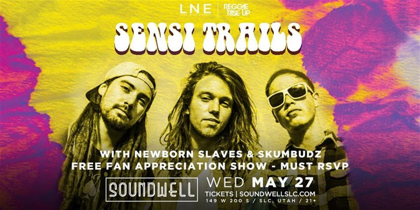 Sensi Trails – Free Fan Appreciation Show