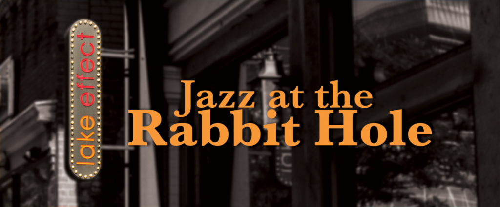 Jazz in the Rabbit Hole -VENUE CLOSED